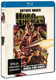 hobo with a shotgun blu-ray universum