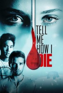 tell-me-how-i-die-2016-poster1