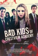 Kritik: Bad Kids of Crestview Academy (2017)