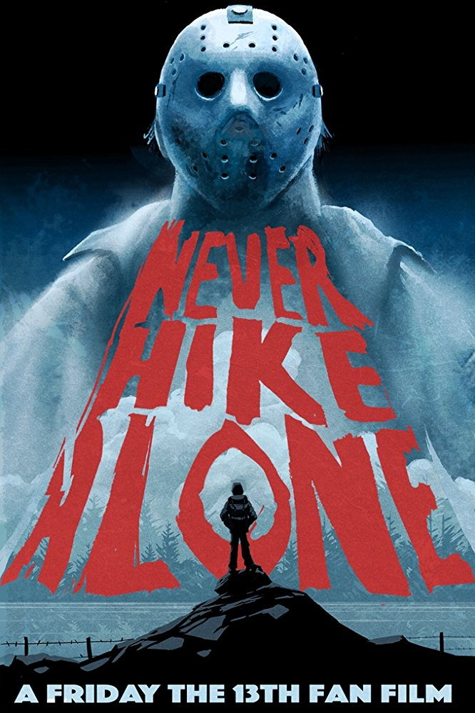 Kritik: Never Hike Alone 2017