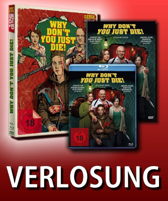 Verlosung: WHY DON'T YOU JUST DIE!